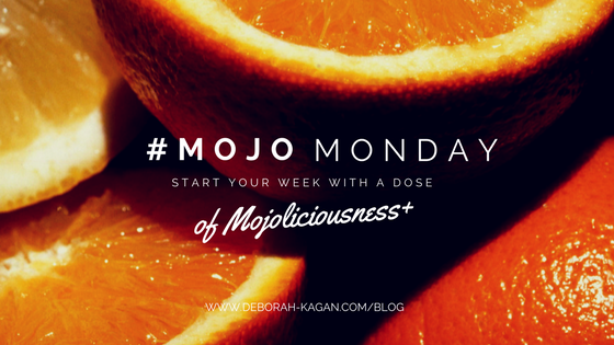 #MojoMonday –  Live with Flair and Laughter