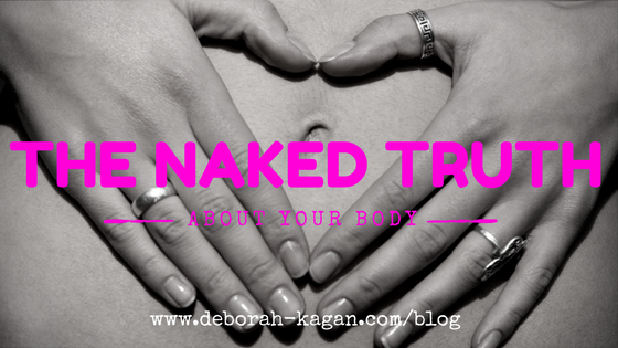 The Naked Truth About Your Body